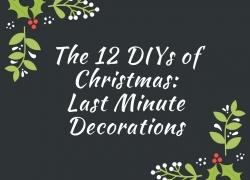 DIY Christmas Last Minute Décor